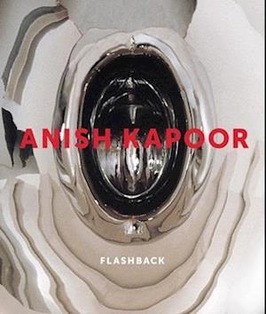 Anish Kapoor af Michael Bracewell, Anish Kapoor, Andrew Renton