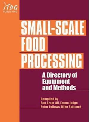 Small-scale Food Processing af P J Fellows, etc, Ann Hampton