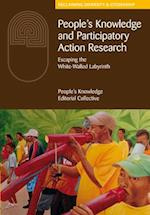 People's Knowledge and Participatory Action Research af The People's Knowledge Editorial Collective