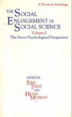The Social Engagement of Social Science af Hugh Murray, etc, E L Trist