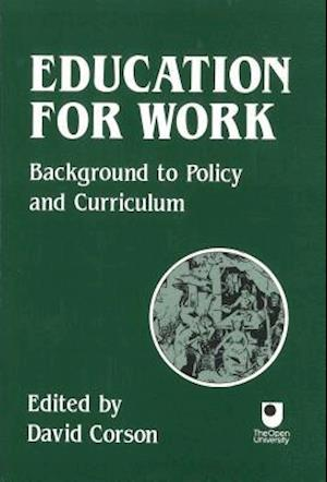 Bog, paperback Education for Work af David Corson