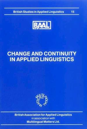 Bog, paperback Change and Continuity in Applied Linguistics (Baal 15)