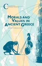 Morals and Values in Ancient Greece af John Ferguson