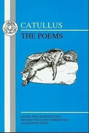 Poems af Kenneth Quinn, Gaius Valerius Catullus