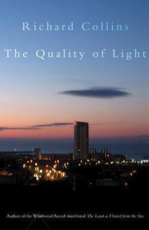 The Quality of Light af Richard Collins