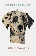 Clueless Dogs af Rhian Edwards