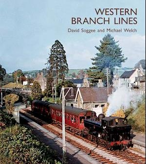 Western Branch Lines af David Soggee, Michael Welch