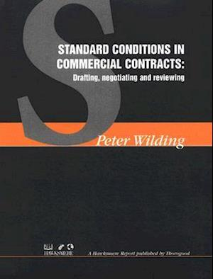 Standard Conditions in Commercial Contracts af Peter Wilding
