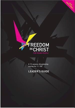 Freedom in Christ for Young People af Neil T. Anderson
