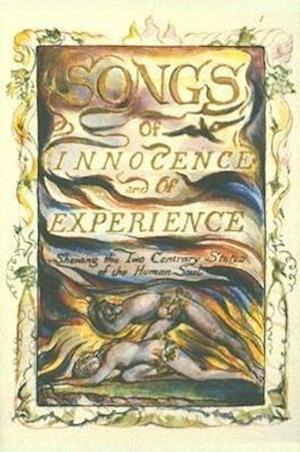 Songs of Innocence and of Experience af Richard Holmes, William Blake