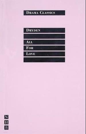 All for Love af John Dryden, Trevor Griffiths