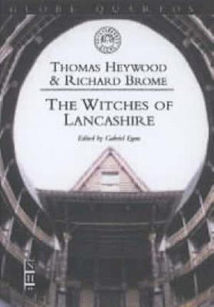 The Witches of Lancashire af Thomas Heywood, Richard Brome, Gabriel Egan