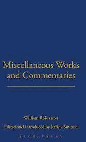 Miscellaneous Works and Commentaries af William Robertson