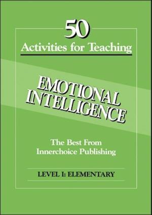 50 Activities Emotional Intelligence L1 af Dianne Schilling