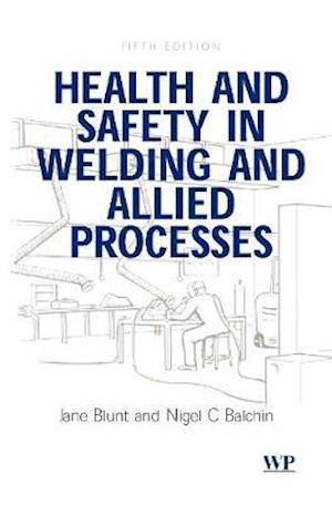 Bog, hardback Health and Safety in Welding and Allied Processes af N.C. Balchin