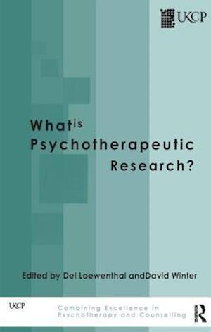 What Is Psychotherapeutic Research? af Del Loewenthal