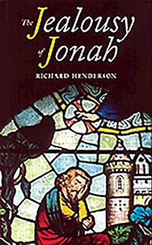 The Jealousy of Jonah af Richard Henderson