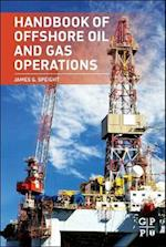 Handbook of Offshore Oil and Gas Operations af James G Speight
