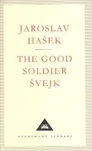 The Good Soldier Svejk af Jaroslav Hasek, Kurt Vonnegut, Cecil Parrott