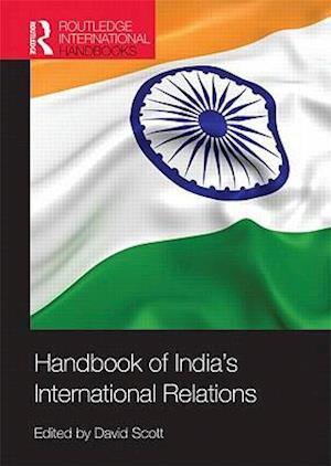 Handbook of India's International Relations af David Scott