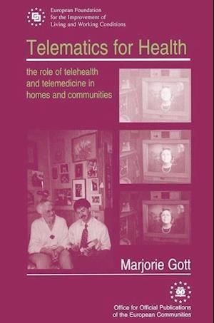 Telematics for Health af Marjorie Gott
