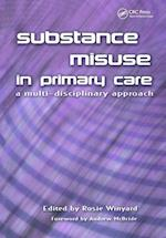 Substance Misuse in Primary Care af Rosie Winyard