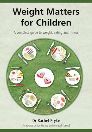 Weight Matters for Children af Rachel Pryke