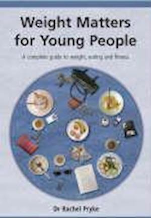 Weight Matters for Young People af Rachel Pryke