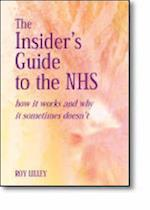 The Insider's Guide to the Nhs af Roy C. Lilley, Hugh Mcgavock