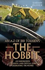 The an A-z of JRR Tolkien's the Hobbit