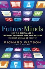 Future Minds af Richard Watson