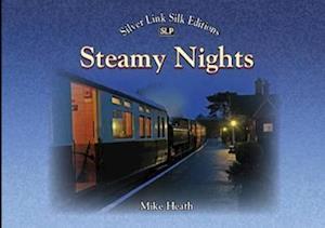Steamy Nights af Mike Heath