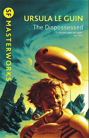 The Dispossessed af Ursula K Le Guin