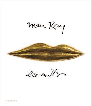 Man Ray Lee Miller af Phillip Prodger, Philip Prodger, Antony Penrose