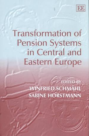 Transformation of Pension Systems in Central and Eastern Europe af Winfried Schmahl