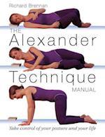 The Alexander Technique Manual af Richard Brennan