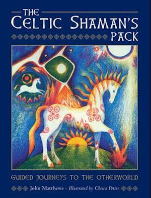 The Celtic Shaman's Pack af John Matthews