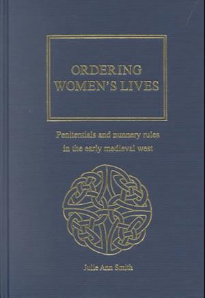 Ordering Women's Lives af Julie Ann Smith