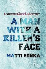 A Man With a Killer's Face