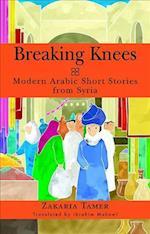 Breaking Knees af Zakaria Tamer, Ibrahim Muhawi