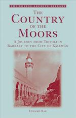 The Country of the Moors af Edward Rae