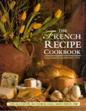 Bog, hardback The French Recipe Cookbook af Carole Clements