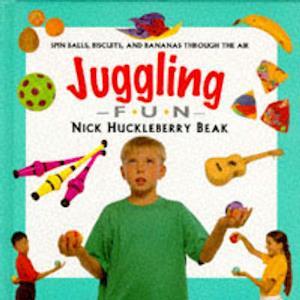 Bog, hardback Juggling Fun af Nick Huckleberry Beak