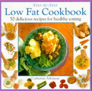 Bog, paperback Low Fat Cookbook af Catherine Atkinson