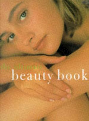 Bog, paperback The Ultimate Beauty Book af Sally Norton