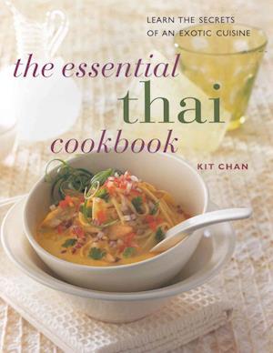 Bog, paperback The Essential Thai Cookbook af Kit Chan
