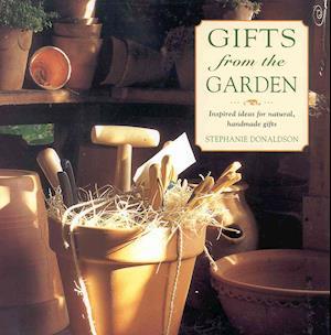 Bog, hardback Gifts from the Garden af Stephanie Donaldson