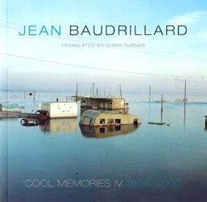 Cool Memories IV, 1995-2000 af Jean Baudrillard