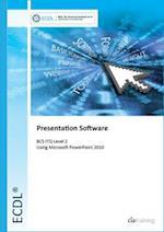 ECDL Syllabus 5.0 Module 6 Presentation Using PowerPoint 2010