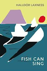 The Fish Can Sing af Magnus Magnusson, Halldor Laxness